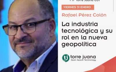 La industria tecnológica y su rol en la nueva geopolítica.- Rafael Pérez Colón (FTF XXIX)