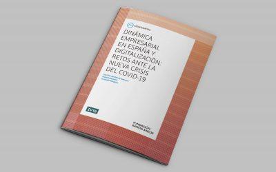 Dinamismo empresarial y digitalización: retos ante la crisis del COVID-19 (IVIE y F. Ramón Areces)
