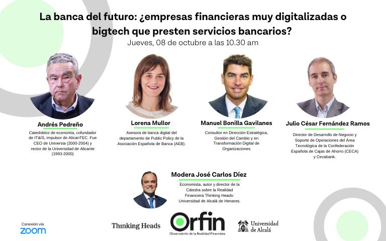 La banca del futuro: ¿empresas financieras muy digitalizadas o bigtech que presten servicios bancarios?