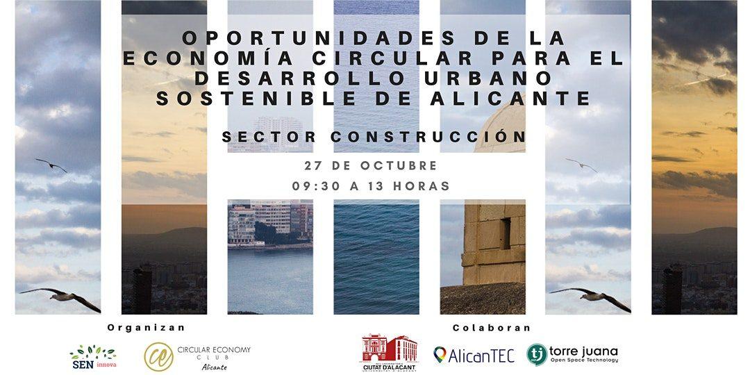 """Jornada: """"Oportunidades de la Economía Circular para el desarrollo urbano sostenible de Alicante»"""