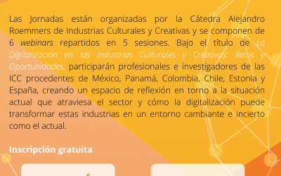 La Digitalización en las Industrias Culturales y Creativas: Retos y Oportunidades