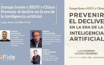 Con Fundación Fide:»Europa frente a EEUU y China: Prevenir el declive en la era de la inteligencia artificial».