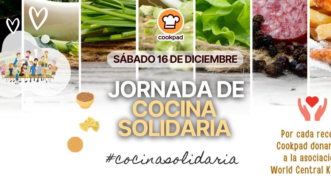 Dona tus recetas #CocinaSolidaria con Cookpad y la Fundación World Central Kitchen