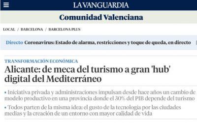 Alicante en La Vanguardia: su transformación en uno de los mayores hubs digitales del Mediterráneo