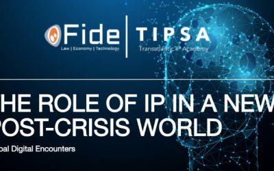 Global Digital Encounters:  las implicaciones del Brexit en la Propiedad Industrial e Intelectual (FIDE y TIPSA)