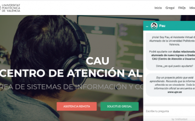Universidad Politécnica de Valencia: chatbot conversacional para el Centro de Atención a Usuarios (CAU)