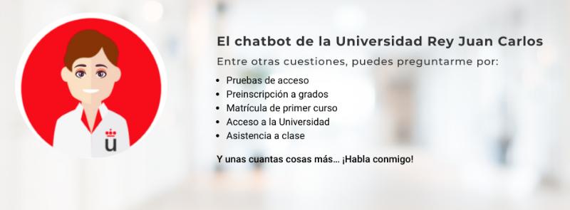 Universidad Rey Juan Carlos: chatbot para orientar a los estudiantes en el acceso a la universidad